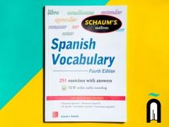 Schaum's Outlines Spanish Vocabulary Fourth Edition