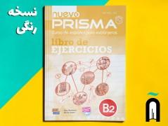 NUEVO PRISMA B2 ALUMNO+ Ejercicios B2+CD