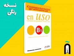 en Uso: ejercicios de gramática, forma y uso B1+1CD