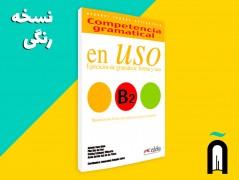 en Uso: ejercicios de gramática, forma y uso B2+1CD