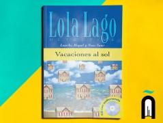 (VACACIONES AL SOL (LOLA LAGO DETECTIVE+CD