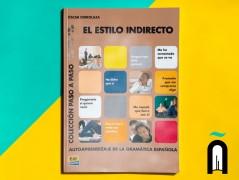 EL ESTILO INDIRECTO: AUTOAPRENDIZAJE DE LA GRAMATICA ESPAÑOLA